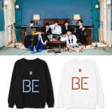 Kpop BTS Sweatshirt Bangtan Boys Sweatshirt New Album BE Round Neck Sweatshirt Warmth Couple Loose Top