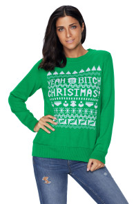 Green YEAH BITCH CHRISTMAS Sweater