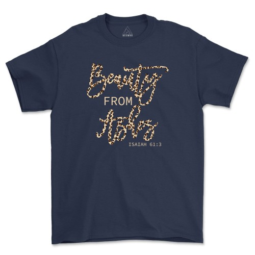 Beauty From Ashes Shirt Leopard Christian Matching Family Shirts Inspirational T-Shirt