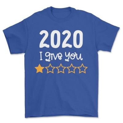 2020 I Give You 1 Star T Shirt Quarantine Gift Tee
