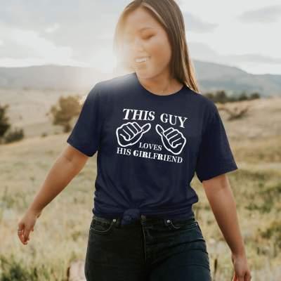 This Guy Loves His Girlfriend Men's Shirt Summer Boyfriend Valentine's Day Gifts Gift