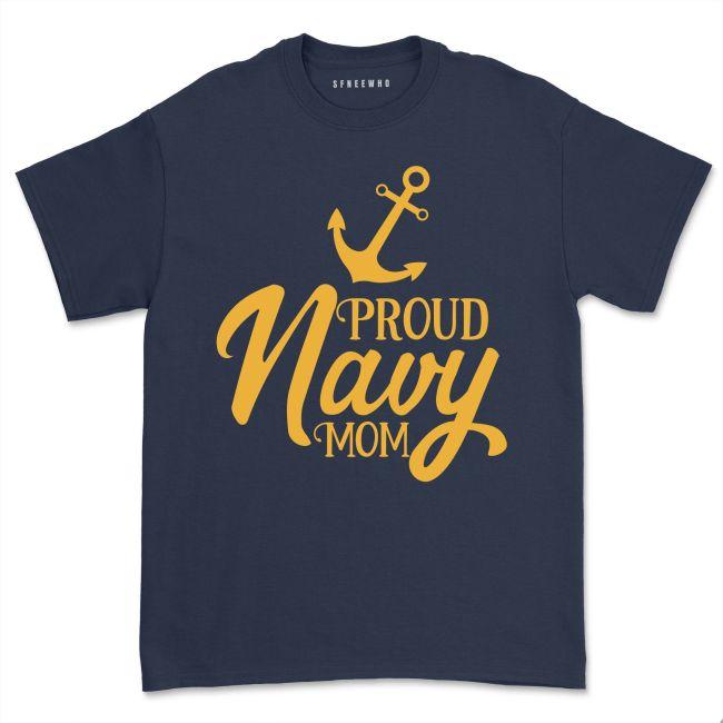 Proud Navy Mom Shirt Army Military Mom Shirt Mothers Day Gift Marine Mom