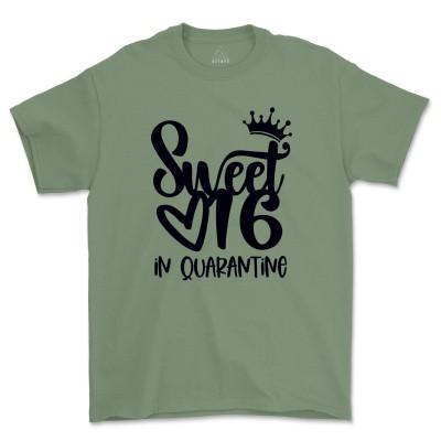 Sweet 16 In Quarantine Shirt 16th Birthday Gift For Girls Sixteenth Birthday Tee