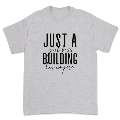 Just a Girl Boss Building Her Empire Shirt Sassy Girl Boss T-shirt Women Casual Friends Short Sleeve Tops Tee black