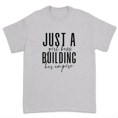 Just a Girl Boss Building Her Empire Shirt Sassy Girl Boss T-shirt Women Casual Friends Short Sleeve Tops Tee black