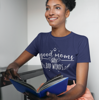 Good Moms Say Bad Words T Shirt Women Letter Print Sarcastic Tee Gift for Mama life Tops