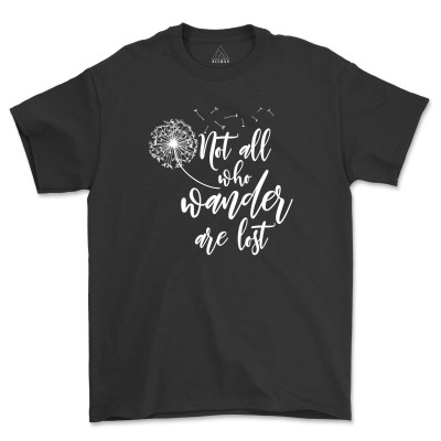 Not All Who Wander are Lost Dandelion Shirt Camping Tee Vacation Mountain T-Shirt