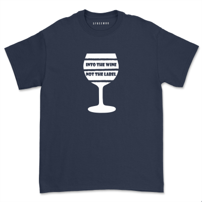 Into The Wine Not The Label Shirt Women Wine Glass Graphic T-shirt Casual Wine Fan Lover Drinking Party Tops Tee