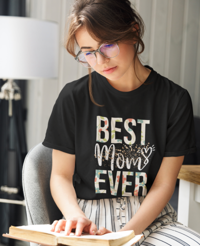 Best Mom Ever Shirt Mothers Day Gift New Mama Floral Tee Wife tshirt
