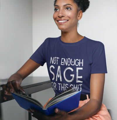 Not Enough Sage For This Shit Shirt Hippie Sage Lovers Meditation Tops Boho Girl Witchy Tees