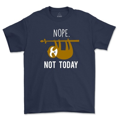 Nope Not Today Shirt Funny Cute Sassy Gift Funny Sloth Graphic Tee