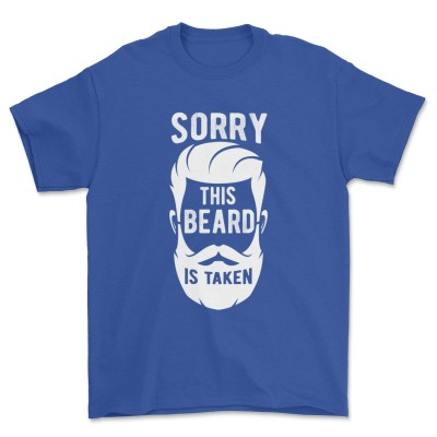 Mens Sorry This Beard is Taken Shirt, Valentines Day Gift for Him T-Shirt