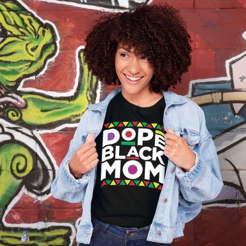 Dope Black Mom Shirt African American Mom Mother's Day Gift from Daughter T-Shirts