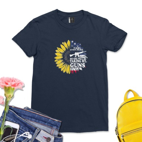 I am 1776% Sure No One Will Be Taking My Guns Shirt Women Sunflower America T-Shirt Funny USA Flag 1776 Tee