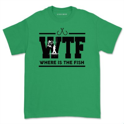 WTF T-shirt Funny Fishing Where is the Fish Tee Shirts Gift for Men